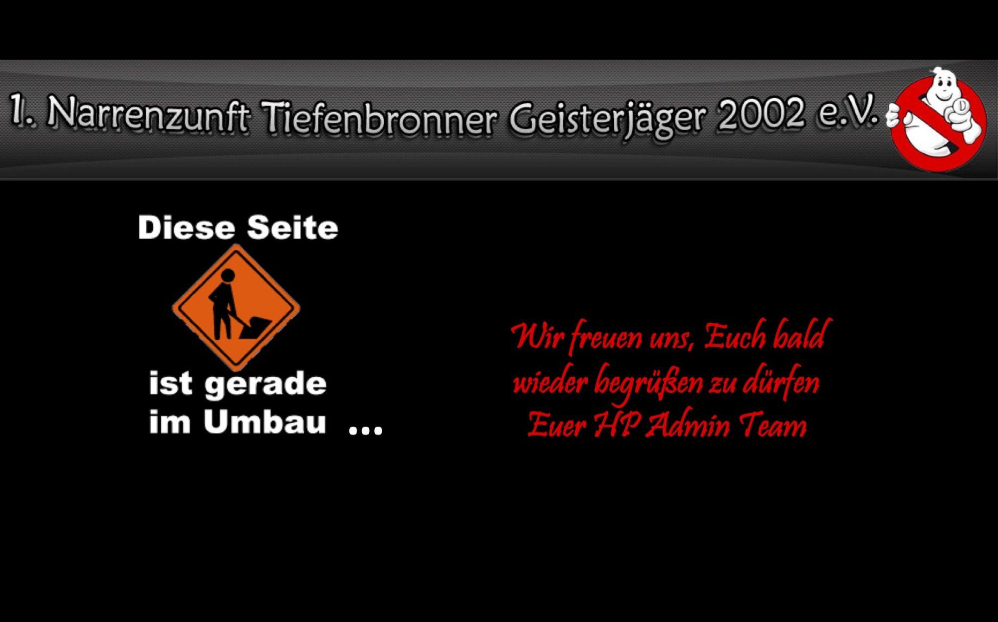 1. Narrenzunft Tiefenbronner Geisterjäger 2002 e.V.